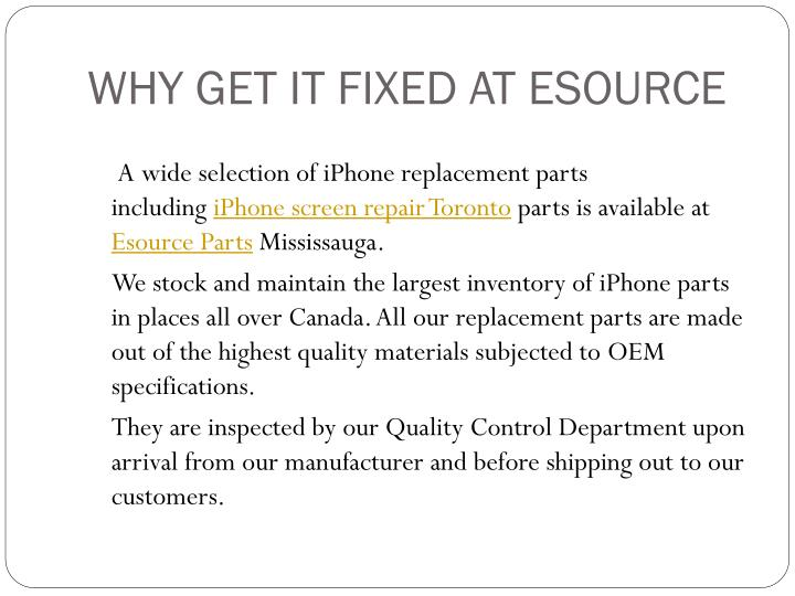 Why get it fixed at esource