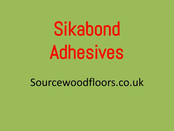 sikabond adhesives n.