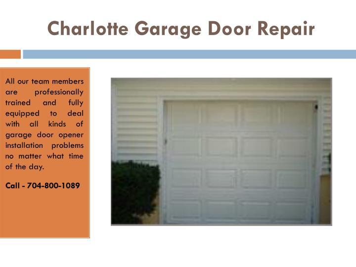 Ppt garage door repair charlotte nc openers for Charlotte garage door repair