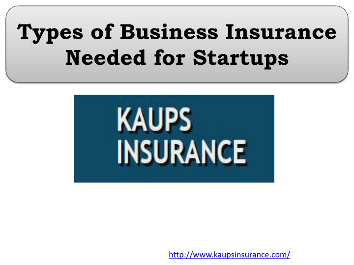 types of business insurance needed for startups n.