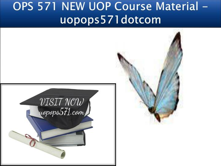 ops 571 new uop course material uopops571dotcom n.