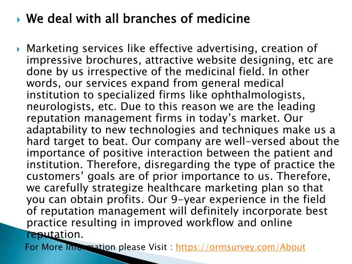 We deal with all branches of medicine