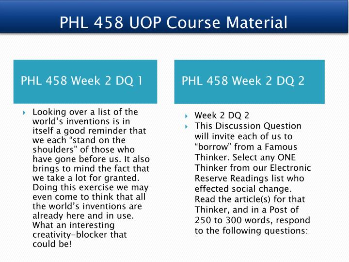 """uop phl 716 Now near completion of knowledge of theory and practice (phl 716), one definitely will find himself better able to analyze and discuss personal beliefs and personal position on """"knowledge"""" at the end of the course, the leaner will be able to i explain to others what knowledge is and how it is acquired and its multitudinous applications."""
