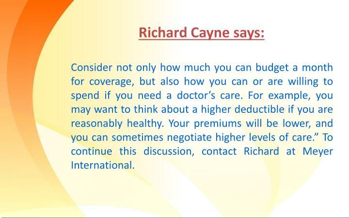 Richard Cayne says: