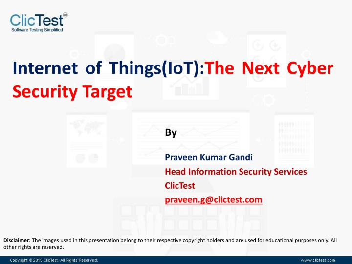 PPT - Webinar on Internet of Things(IoT): The Next Cyber Security