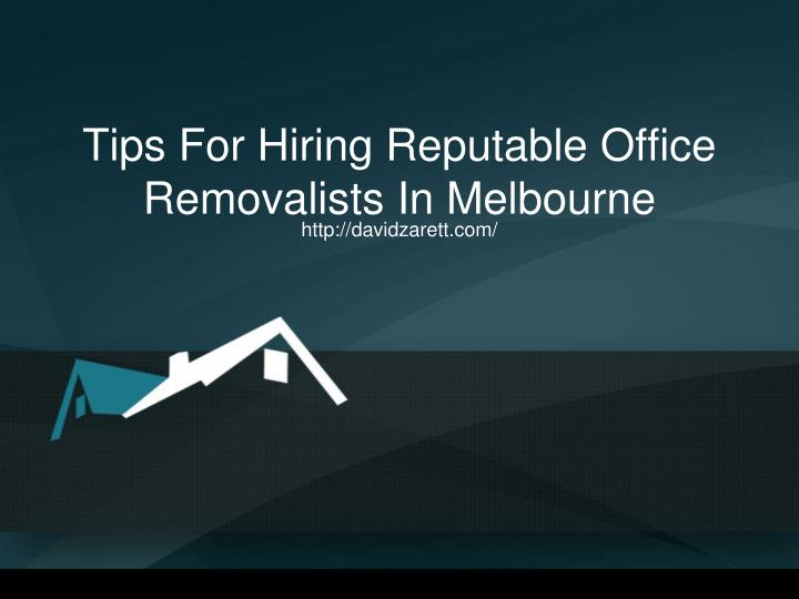 tips for hiring reputable office removalists in melbourne n.