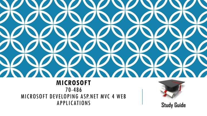 Microsoft 70 486 microsoft developing asp net mvc 4 web applications