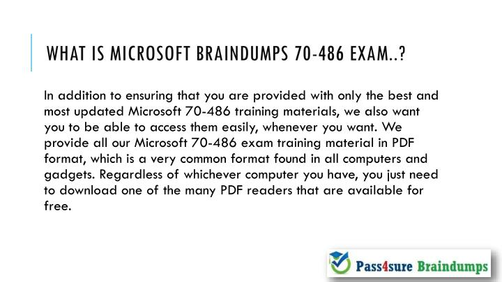 What is microsoft braindumps 70 486 exam