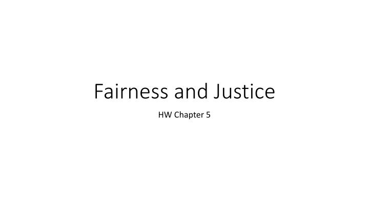 fairness and justice n.