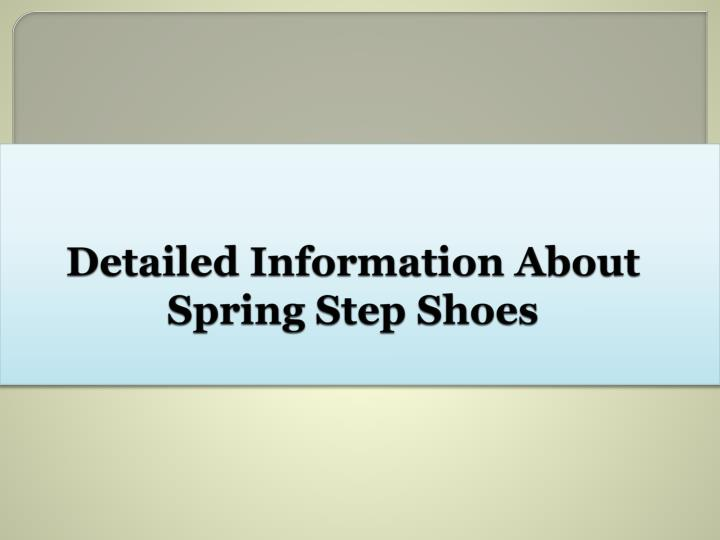 detailed information about spring step shoes n.