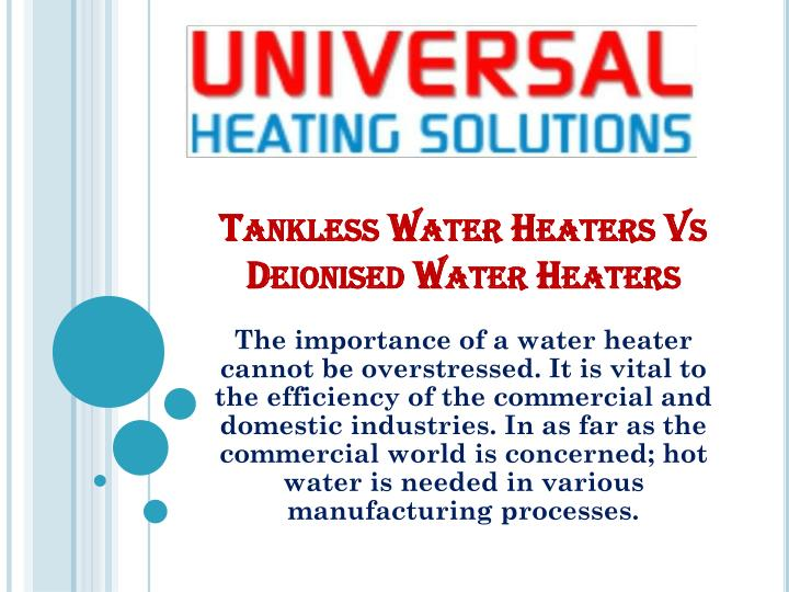 tankless water heaters vs deionised water heaters n.