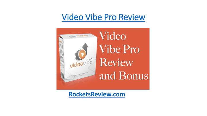 video vibe pro review n.