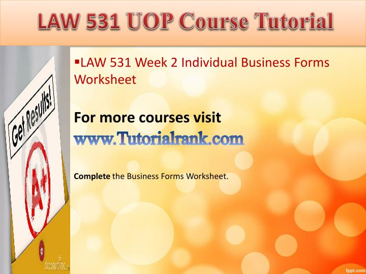law531 r9 business forms worksheet wee