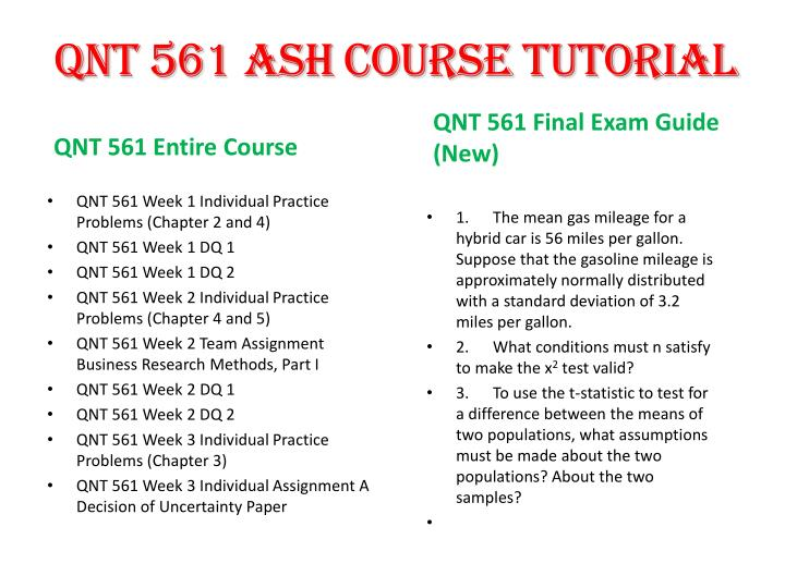 qnt 561 week 1 mymathlab practice problems Qnt 561 week 1 practice quiz a it is the science that deals with collection, classification, analysis, and interpretation of information or data  1 choose the.