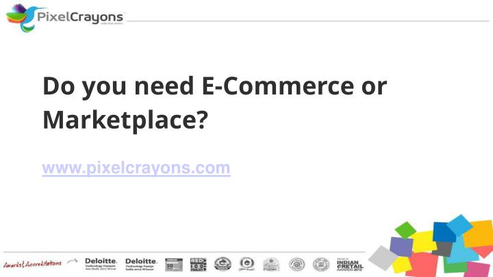 Do you need e commerce or marketplace