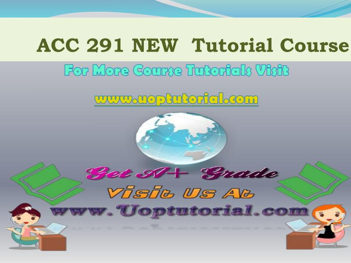 acc 291 new tutorial course n.