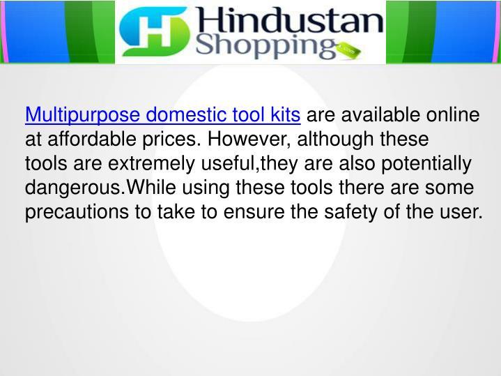 Multipurpose domestic tool kits
