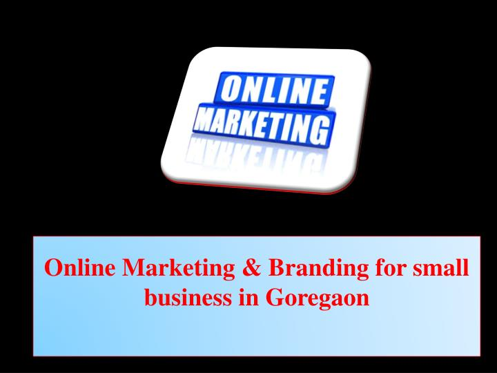 online marketing branding for small business in goregaon n.