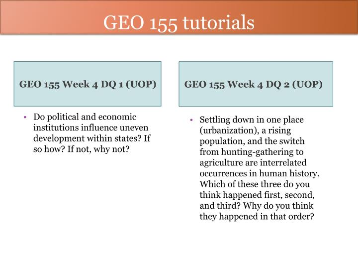 geo 155 week 2 dq 1 Geo 155 week 1 dq 1 geo 155 week 1 dq 2 geo 155 week 1 assignment get to know your hometown worksheet geo 155 week 2 dq 1 geo 155 week 2 dq 2 geo 155 week 2 assignment major religions of the world matrix geo 155 week 2 assignment colonial geography report geo 155 week 3 dq 1 geo 155 week 3 dq 2 geo 155 week.