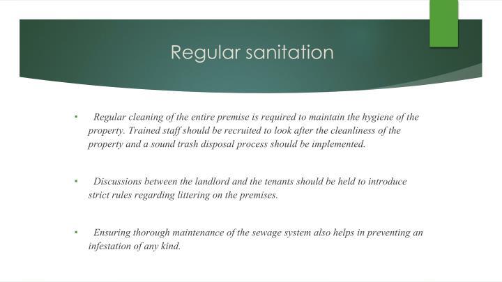 Regular sanitation