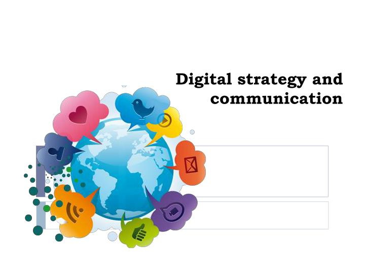 digital strategy and communication n.