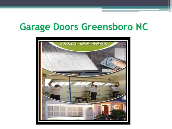 Ppt Garage Doors Repair Greensboro Powerpoint