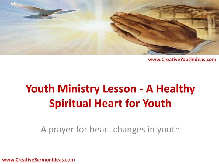 youth ministry lesson a healthy spiritual heart for youth n.