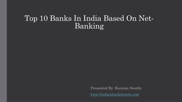 top 10 banks in india based on net banking n.