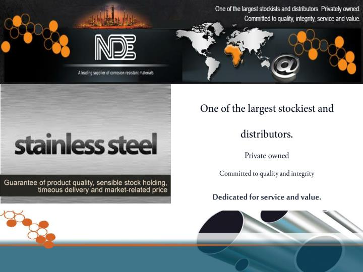 One of the largest stockiest and distributors