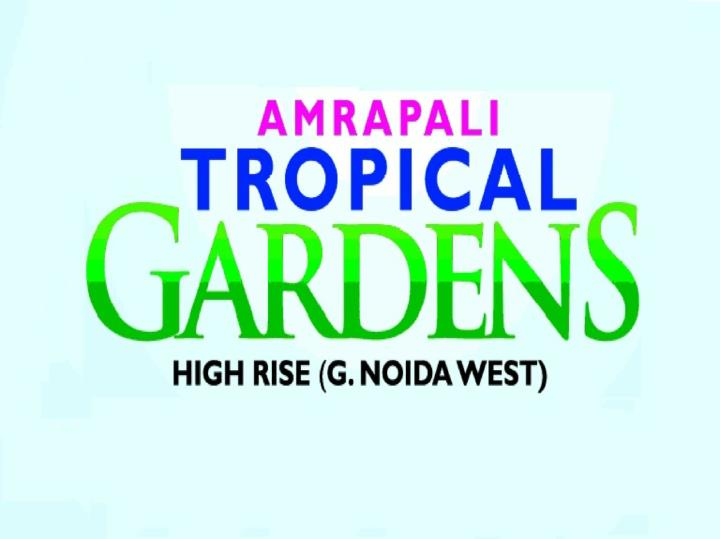 Amrapali tropical garden residential project