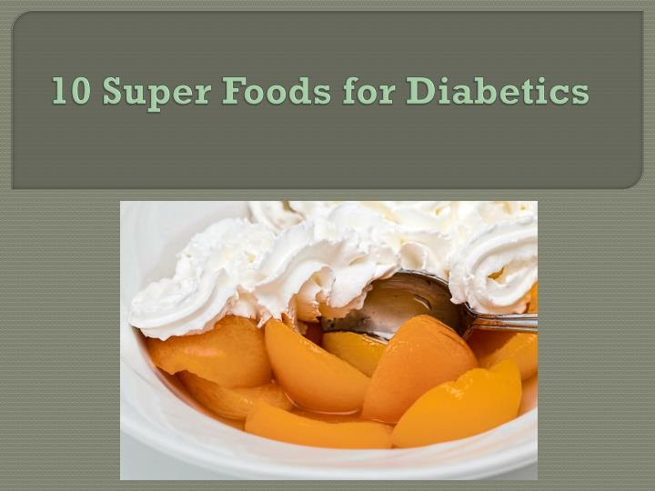 10 super foods for diabetics n.