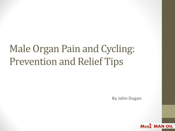 male organ pain and cycling prevention and relief tips n.