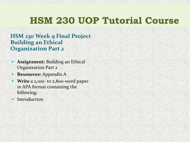building an ethical organization part 2 Assignment: building an ethical organization part 2 resources: appendix a write a 2,100 to 2,800 word paper in apa format containing the following: •introduction description of ethical organization part 1 •code of ethics: list your organization's code of ethics, with a minimum of 10 items.