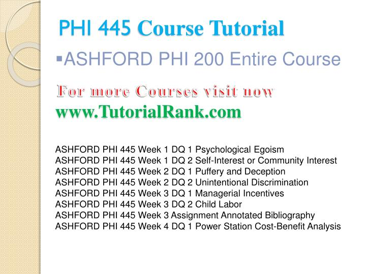 phi445 week 2 discussion 1 Phi445 personal & organization ethics week 5 discussion 1 & 2introductionweek five concludes the study of theories and paradigms underlying personal and organizational values and ethical principles, how personal values and ethical principles relate to the organizations in which people function, and the effects of the organizations ethics on.