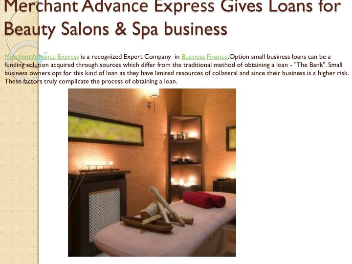 m r h nt adv n ex r gives loans for beauty salons spa business n.