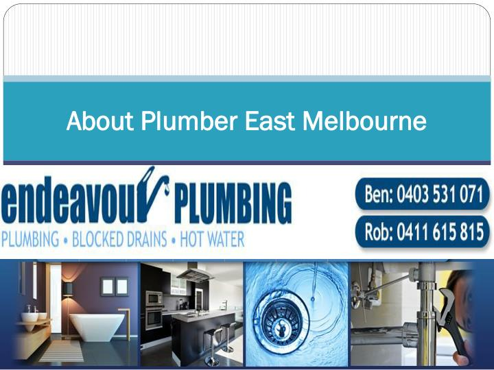 about plumber east melbourne n.