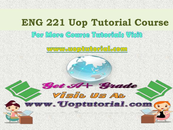 eng 221 uop tutorial course n.