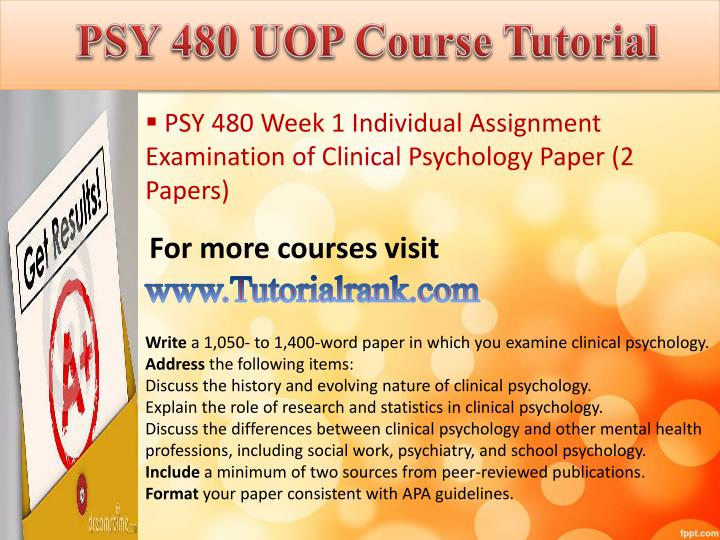 discuss the history and evolving nature of clinical psychology