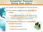 competitive pressures among rival sellers