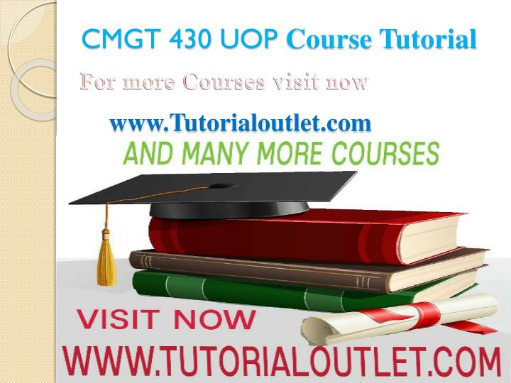 Cmgt 430 uop course tutorial