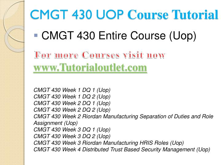 Cmgt 430 uop course tutorial1