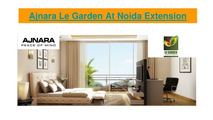 Ajnara le garden at noida extension1