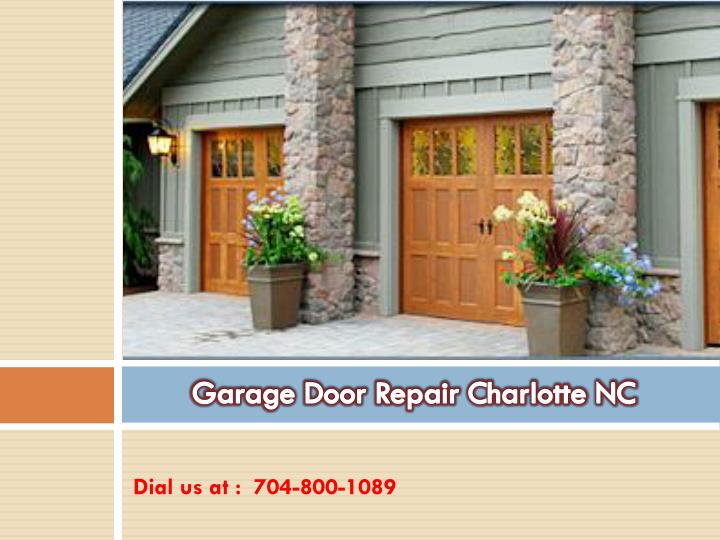 ppt garage door repair charlotte nc powerpoint
