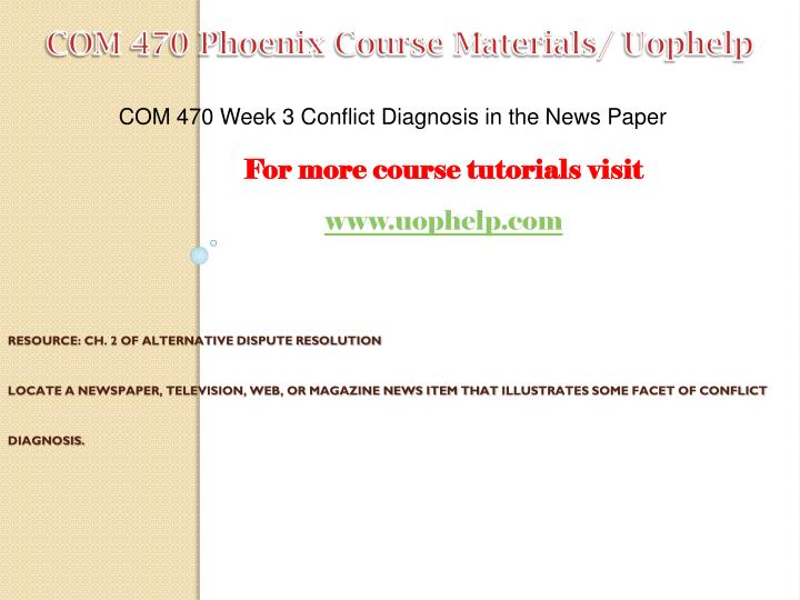 conflict diagnosis in the news Locate a newspaper, television, web, or magazine news item that illustrates some facet of conflict diagnosis write a 1,050- to 1,400-word paper that summarizes the item.