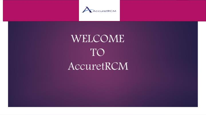 welcome to accuretrcm n.