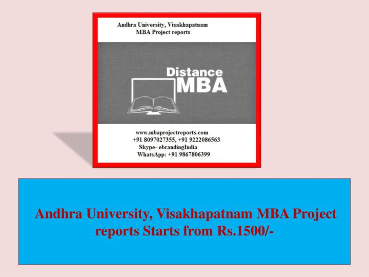 andhra university visakhapatnam mba project reports starts from rs 1500 n.