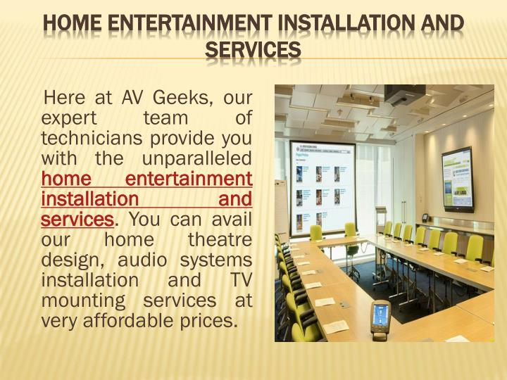 Home entertainment installation and services