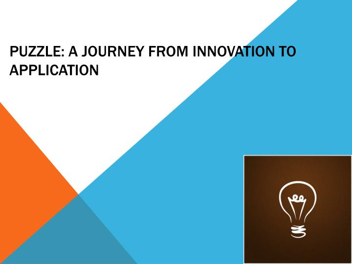 puzzle a journey from innovation to application n.
