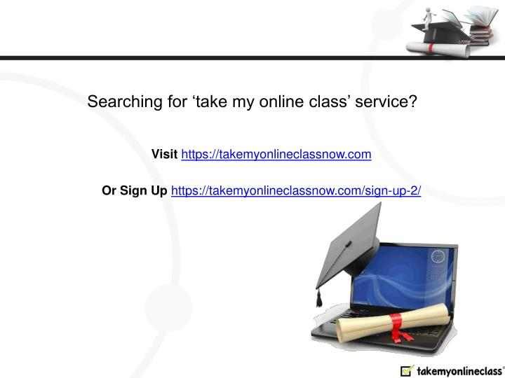 Searching for 'take my online class' service?