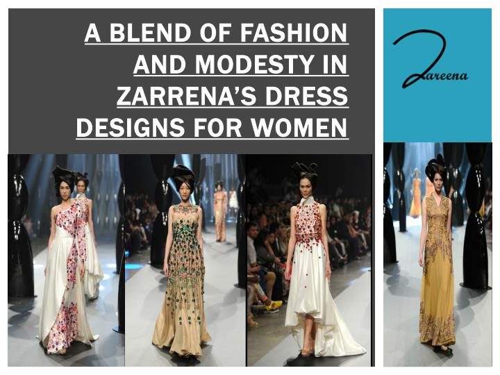 a blend of fashion and modesty in zarrena s dress designs for women n.